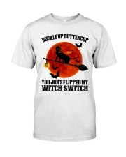 Cat Buckle Up Buttercup You Just Flipped Classic T-Shirt front