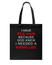 Redhair God knew I Needed A Warning Tote Bag tile