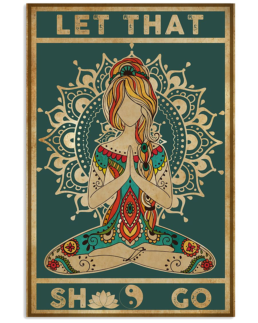 Yoga Let That Go Poster 11x17 Poster