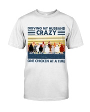 Chicken Driving My Husband Classic T-Shirt front