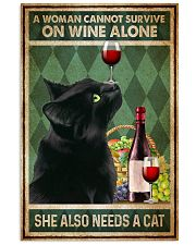 Cat A Woman Cannot Survive On Wine Alone 16x24 Poster front