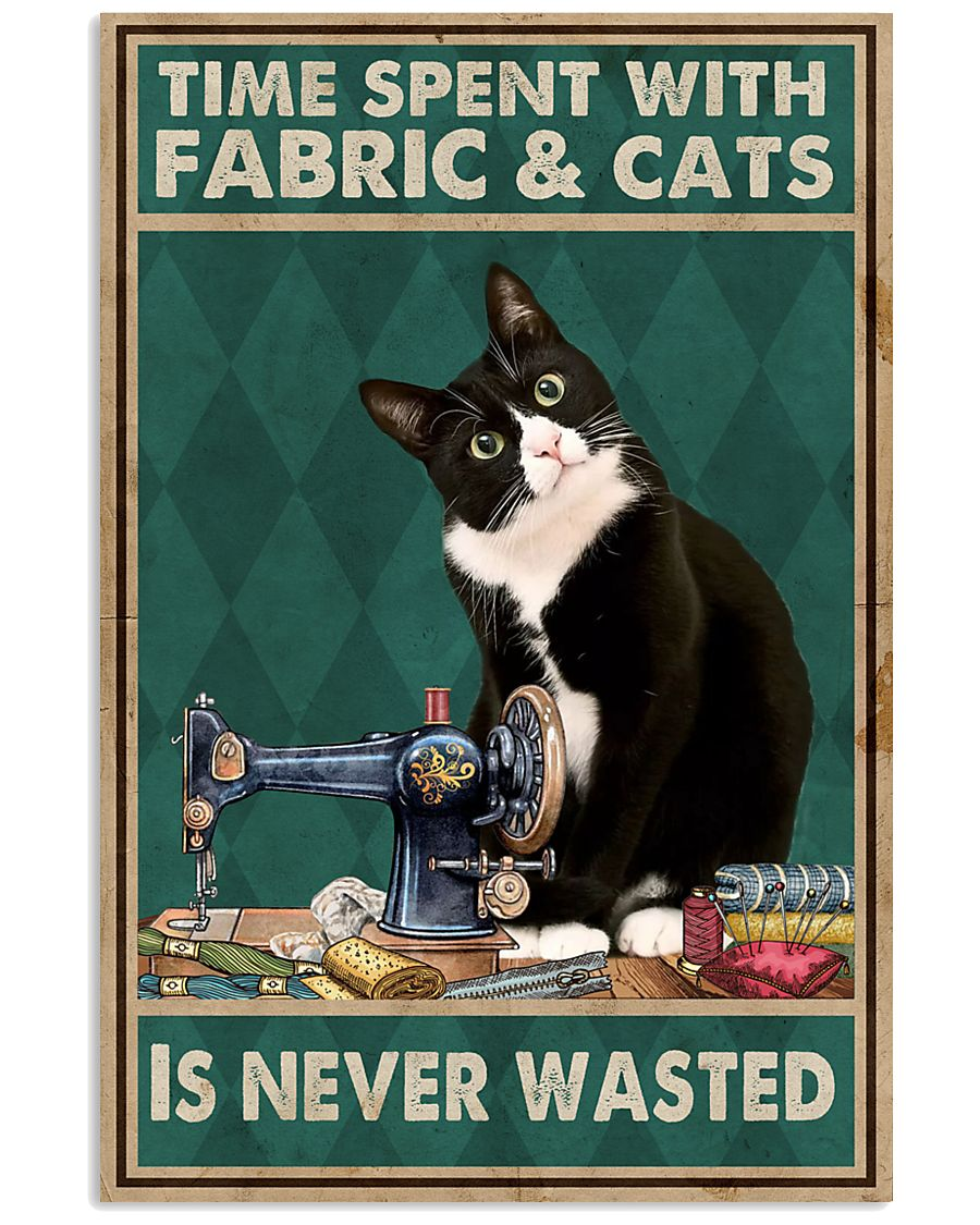 Sewing Time Spent With Cats Poster 11x17 Poster