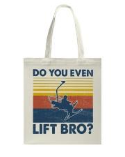 Skiing Do You Even Lift Bro Tote Bag tile