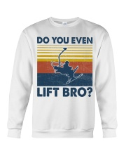 Skiing Do You Even Lift Bro Crewneck Sweatshirt tile