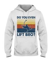 Skiing Do You Even Lift Bro Hooded Sweatshirt tile