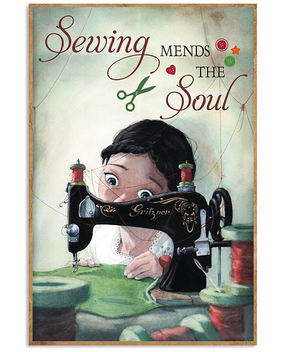 Sewing Mends The Soul Poster 11x17 Poster