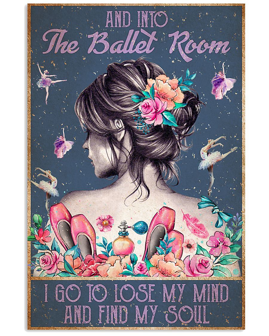 BALLET AND INTO THE BALLET ROOM 16x24 Poster