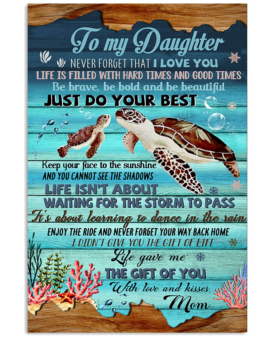 Turtle To My Daughter 11x17 Poster