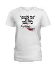 Blood Stains Are Red Ladies T-Shirt thumbnail