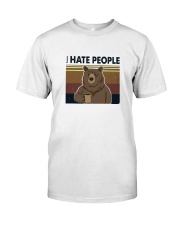 I Hate People Bear Classic T-Shirt front