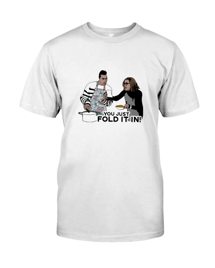 You Just Fold It In Classic T-Shirt