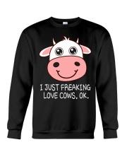I JUST FREAKING LOVE COWS OK Crewneck Sweatshirt thumbnail