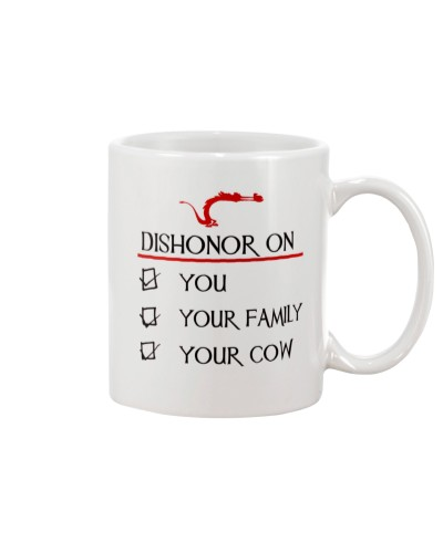 DISHONOR ON MUG