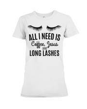 All I Need Is Coffee Jesus and Long Lashes T-shirt Premium Fit Ladies Tee thumbnail
