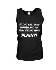 50000 BATTERED WOMEN AND I AM STILL EATING MINE Unisex Tank thumbnail