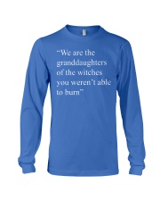 We are granddaughters Long Sleeve Tee front