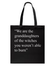We are granddaughters Tote Bag thumbnail