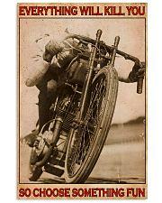 Biker So Choose Something Fun 16x24 Poster front