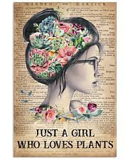 Garden Just A Girl Who Loves Plants 16x24 Poster front
