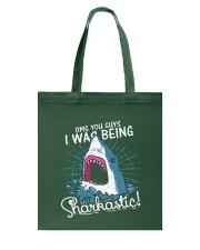 I was being sharkastic Tote Bag thumbnail