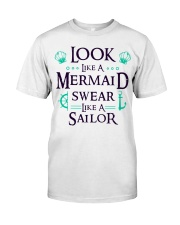 Look like a Mermaid Classic T-Shirt front