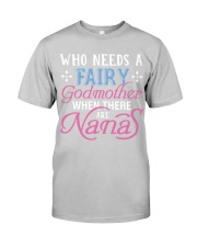 who need a faity godmother Classic T-Shirt thumbnail