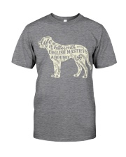 Life is better with english mastiffs around Classic T-Shirt thumbnail