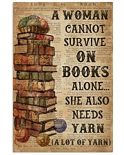Books Alone She Also Needs Yarn 16x24 Poster front