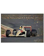 Racing If You No Longer Go For A Gap That Exists 24x16 Poster front