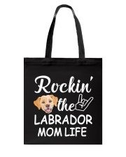 labrador mom life Tote Bag thumbnail