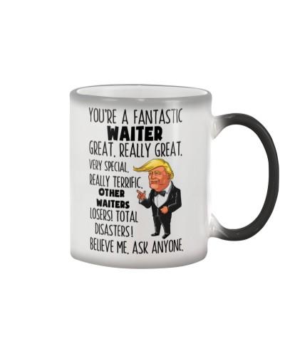 Waiter You're A Fantastic