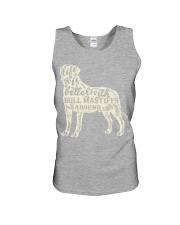 Life is better with bull mastiffs around Unisex Tank thumbnail