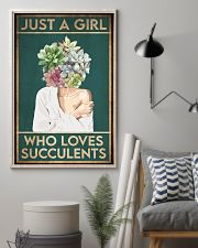 Garden Just A Girl Who Loves Succulents 16x24 Poster lifestyle-poster-1