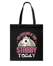 I'm feeling a tad stabby today Tote Bag thumbnail