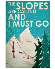 Skiing The Slopes Are Calling 16x24 Poster front