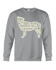 Life is better with boder collies around Crewneck Sweatshirt thumbnail