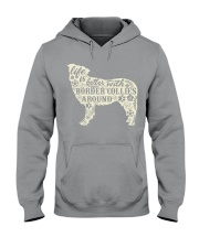 Life is better with boder collies around Hooded Sweatshirt thumbnail