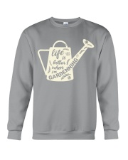 Life is better when i'm gardenning Crewneck Sweatshirt thumbnail