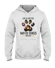 Dog Life Is Better - Hoodie And T-shirt Hooded Sweatshirt front