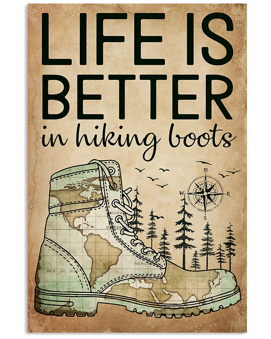 Hiking Life Is Better 16x24 Poster