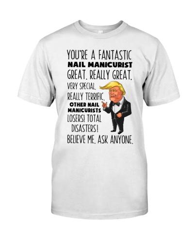 Nail Manicurist You're A Fantastic