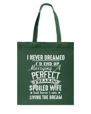 Spoiled wife Tote Bag thumbnail