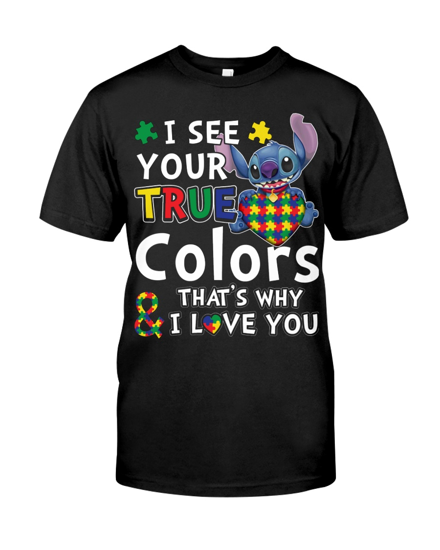 Autism I See Your True Colors Classic T-Shirt