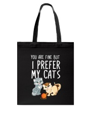 prefers my cats Tote Bag tile
