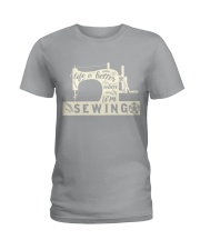 Life is better when i'm sewing Ladies T-Shirt thumbnail
