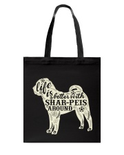 Life is better with shar-peis around Tote Bag thumbnail