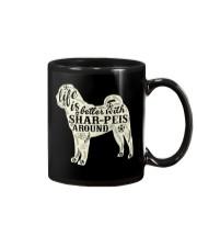 Life is better with shar-peis around Mug thumbnail