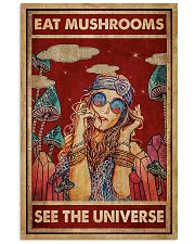 Hippie Eat Mushrooms See The Universe 16x24 Poster front