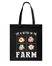 Life is better on the farm Tote Bag thumbnail