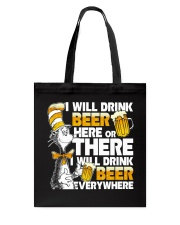 I will drink beer Tote Bag thumbnail
